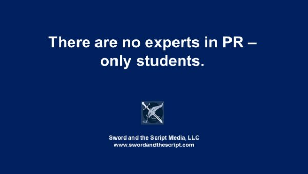 There are no experts in PR – only students