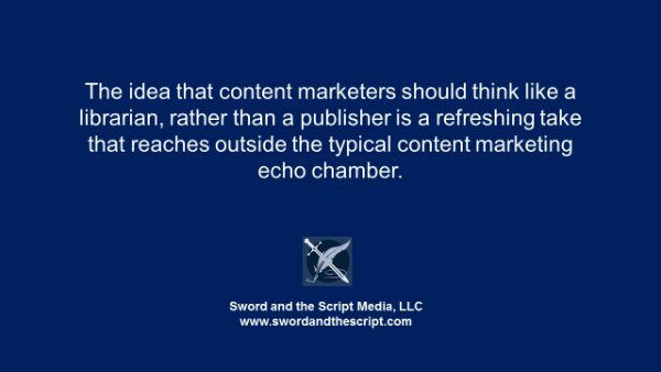 content marketers should think like a librarian