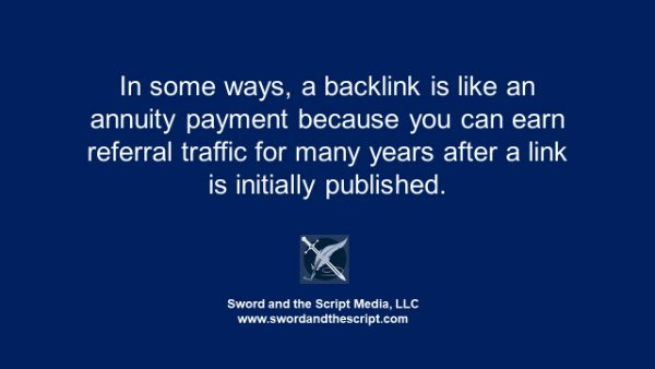 In some ways a backlink is like an annuity payment because you can earn referral traffic for many years after a link is initially published