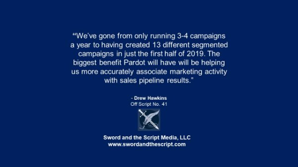 """We've gone from only running 3-4 campaigns a year to having created 13 different segmented campaigns in just the first half of 2019. The biggest benefit Pardot will have will be helping us more accurately associate marketing activity with sales pipeline results."""