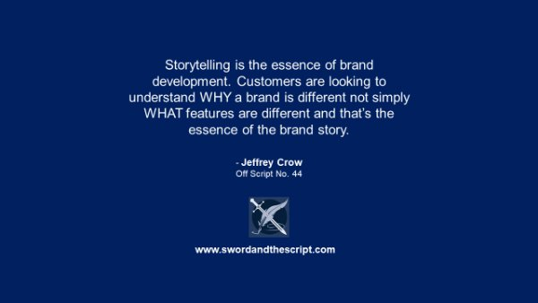 Storytelling is the essence of brand development quote